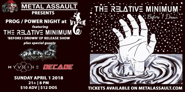 PROG/POWER METAL NIGHT: The Relative Minimum (EP Release), GraveDanger, Hyvmine, Decade