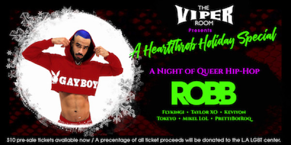 A HEARTTHROB HOLIDAY SPECIAL: A NIGHT OF QUEER HIP-HOP