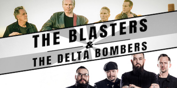 THE BLASTERS || THE DELTA BOMBERS w/ THE RECKLESS ONES