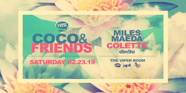 COCO & FRIENDS w/ MILES MAEDA, COLETTE, din9o