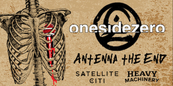 ONESIDEZERO, ANTENNA THE END, SATELLITE CITI, HEAVY MACHINERY, MINUS KNIVES