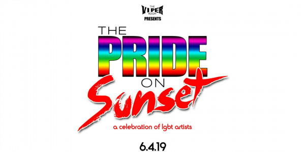 THE PRIDE ON SUNSET -  A CELEBRATION OF LGBT ARTISTS