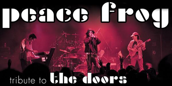 Peace Frog (tribute to The Doors) w/ Cosmic Eye