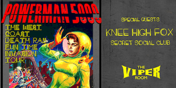 POWERMAN 5000, KNEE HIGH FOX