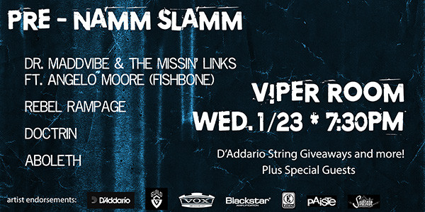 PRE-NAMM SLAMM ft. Angelo Moore (Fishbone), Rebel Rampage, Doctrin, Aboleth