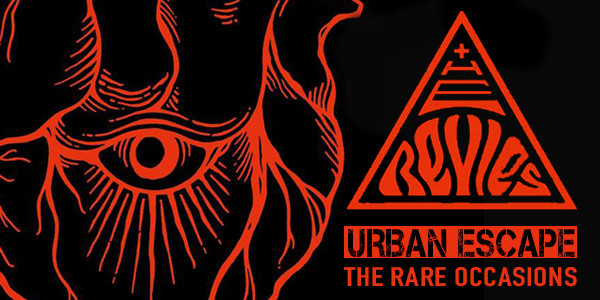 THE REVIES ALBUM RELEASE SHOW w/ URBAN ESCAPE, THE RARE OCCASIONS