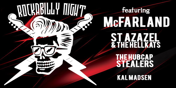 McFARLAND, ST.AZAZEL & THE HELLKATS, THE HUBCAP STEALERS, KAL MADSEN