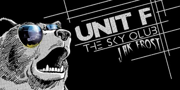ANALOG PARTY, UNIT F, JAK FROST, THE SKY CLUB
