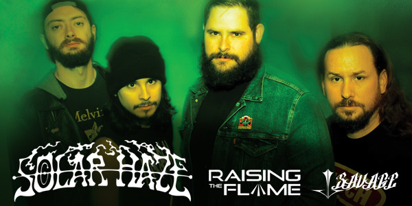 SOLAR HAZE w/ RAISING THE FLAME, JJ SAVAGE