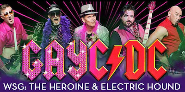 GAYC/DC w/ THE HEROINE, ELECTRIC HOUND, MAJOR TOM & THE MOONBOYS, w/ DJ LXNAY