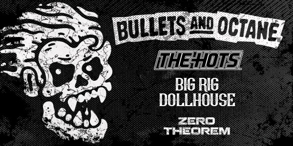 BULLETS & OCTANE, THE HOTS, BIG RIG DOLLHOUSE, ZERO THEOREM