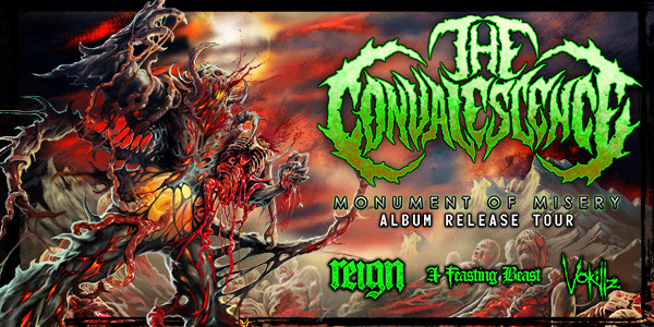 THE CONVALESCENCE, REIGN, A FEASTING BEAST, VOKILLZ