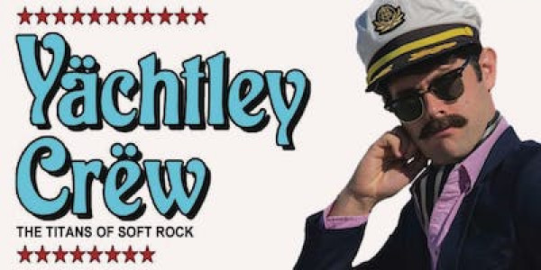 "An Evening w/ YACHTLEY CREW & JULIAN ""Mr. 80s"" DOUGLAS aka DJ YACHT ROCK"
